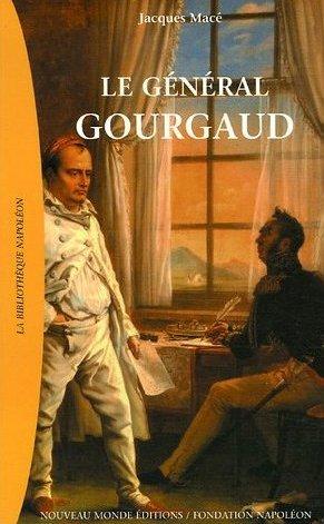 Le g�n�ral Gourgaud - Jacques Mac�